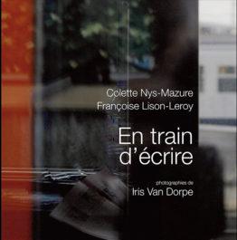 En train d'écrire (Colette Nys-Mazure – Françoise Lison-Leroy – Iris Van Dorpe)