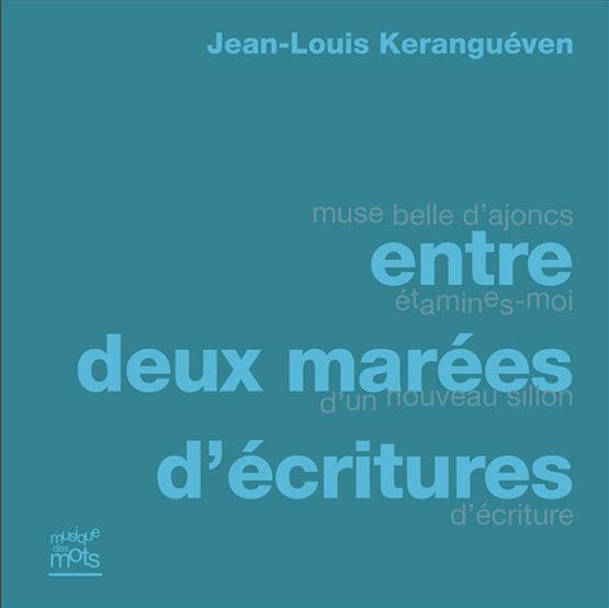 entre deux marées d'écritures (Jean-Louis Keranguéven)