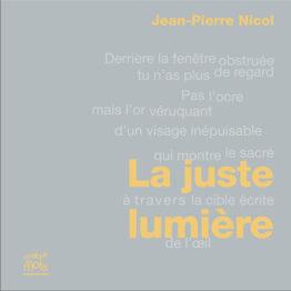 La juste lumière (Jean-Pierre Nicol)