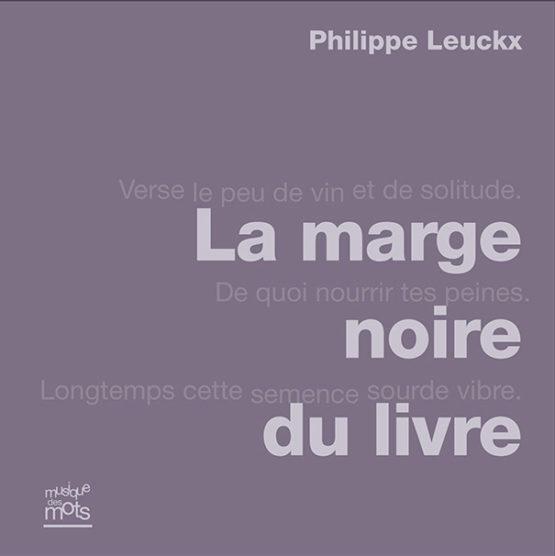 La marge noire du livre (Philippe Leuckx)