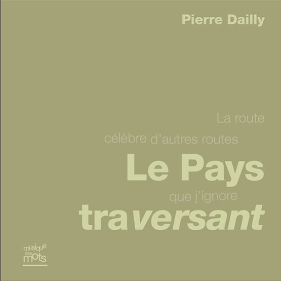 Le Pays traversant (Pierre Dailly)