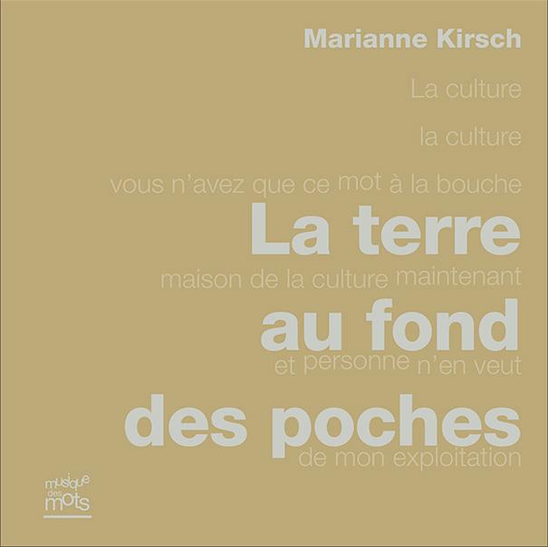 La terre au fond des poches (Marianne Kirsch)