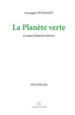 La Planète verte (Arcangelo Petranto')