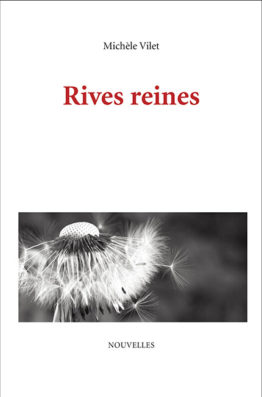 Rives reines (Michèle Vilet)
