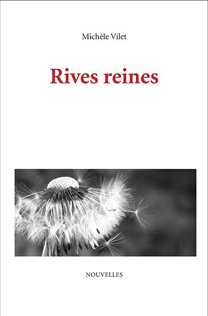 Rives reines (Michèle Vilet)