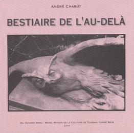Bestiaire de l'au-delà (André Chabot – Jacky Legge – Jean-Pierre Denefve)