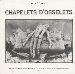 Chapelets d'osselets (André Chabot)