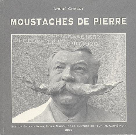 Moustaches de pierre (André Chabot - Jacky Legge)