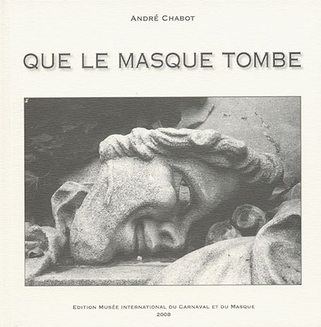 Que le masque tombe (André Chabot)