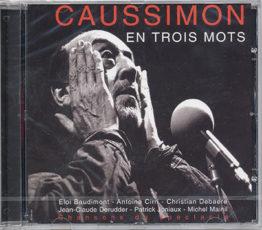 Caussimon en trois mots. Le CD.