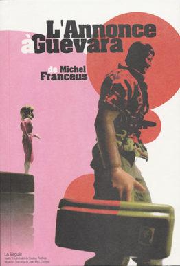 L'annonce à Guevara