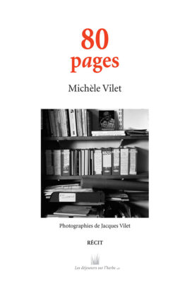 80 pages (Michèle Vilet)