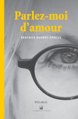 Parlez-moi d'amour (Béatrice Bouret-Spreux)