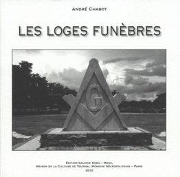 Les loges funèbres (André Chabot)