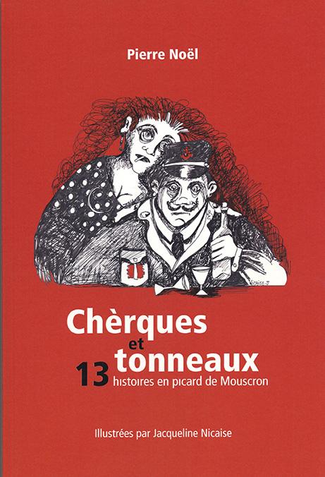 Chèrques et tonneaux (Pierre Noël)