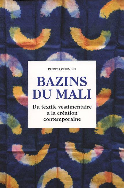 Bazins du Mali (Patricia Gérimont)