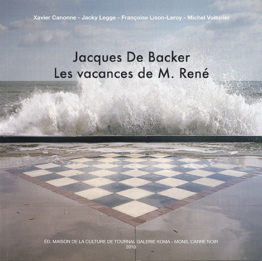 Jacques De Backer. Les vacances de M. René