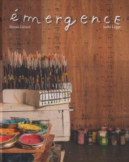 Emergences (Bruno Gérard, Jacky Legge)