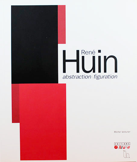 René Huin : abstraction / figuration