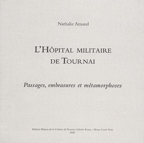 L'hôpital militaire de Tournai