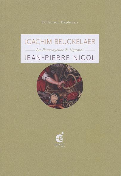 Joachim Beuckelaer. La pourvoyeuse de légumes