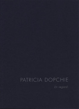 Patricia Dopchie : En regard…