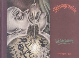 Retrographie Blanquet