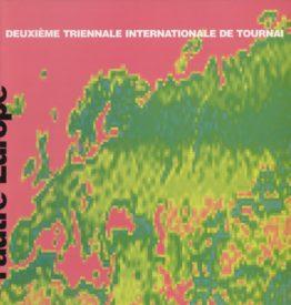 Deuxième Triennale internationale de Tournai. 1993