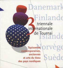 Troisième Triennale internationale de Tournai. 1997