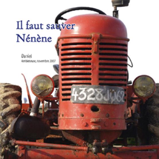 Il faut sauver Nénène (Daniel Barbez)