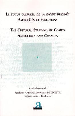 Le statut culturel de la Bande Dessinée, Ambiguïtés et évolutions