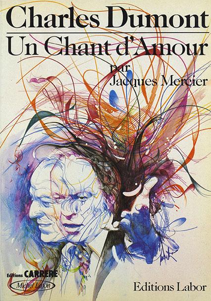 Charles Dumont, Un Chant d'Amour (Jacques Mercier)
