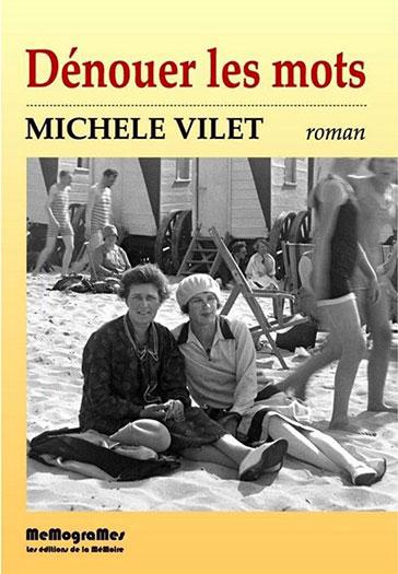 Dénouer les mots (Michèle Vilet)