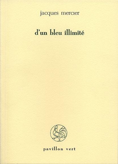 d'un bleu illimité (Jacques Mercier)