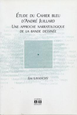 Étude du Cahier bleu d'André Juillard (Éric Lavanchy)