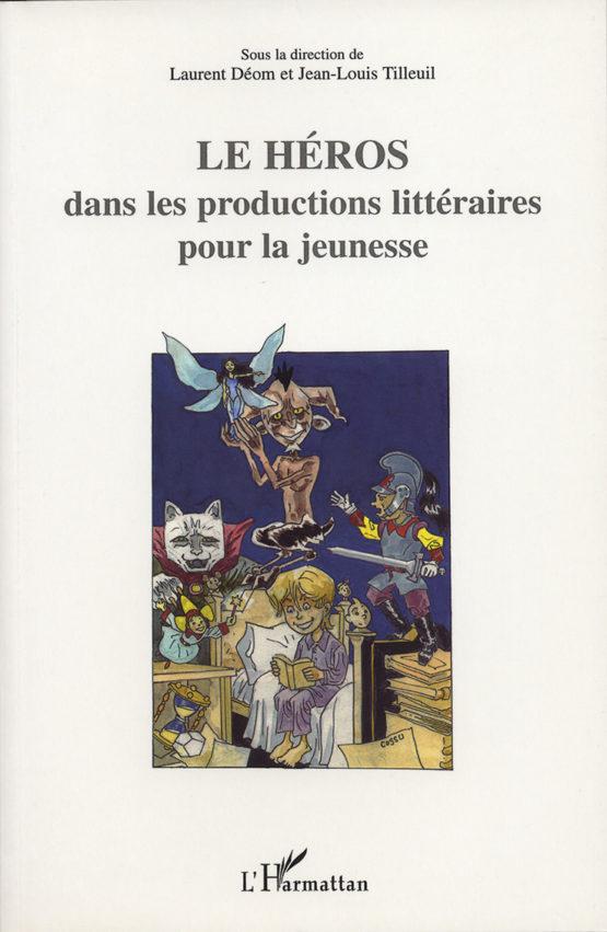 Le héros dans la production littéraires pour la jeunesse