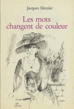 Les mots changent de couleurs (Jacques Mercier)