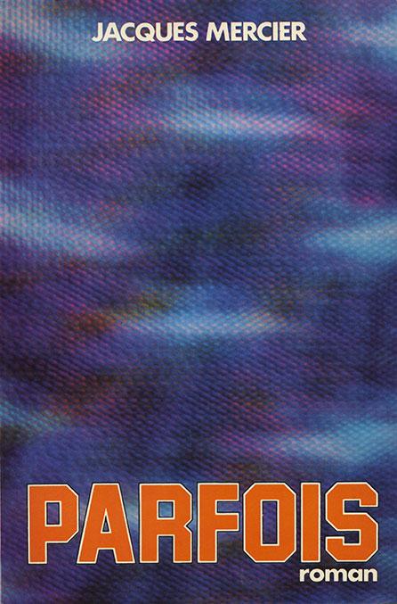 Parfois (Jacques Mercier)