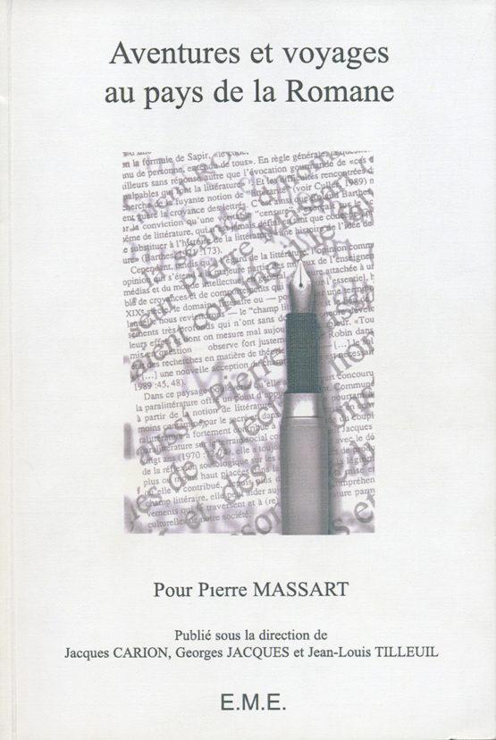 Aventures et voyages au pays de la Romane pour Pierre Massart