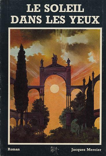Le soleil dans les yeux (Jacques Mercier)