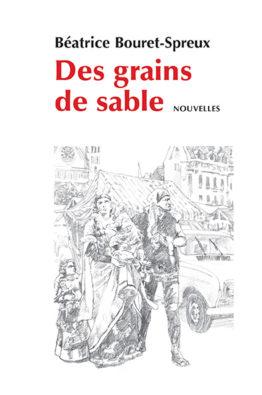 Des grains de sable (Béatrice Bouret-Spreux)