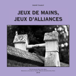 Jeux de mains, jeux d'alliances d'André Chabot