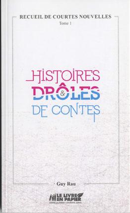 Histoires et drôles de contes de Guy Rau