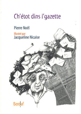 Ch'étot dins l'gazette (Pierre Noël)