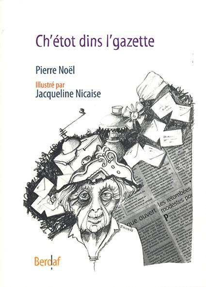 Dins l'gazette_Pierre Noël (picard)