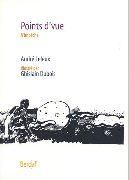 Points d'vue d'André Leleux - poésie en picard