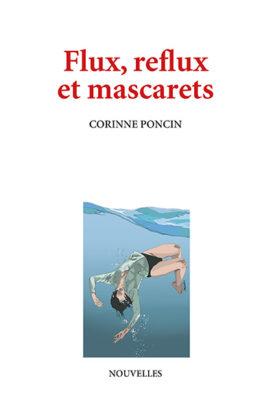 couverture de Flux, reflux et mascarets (de Corinne Poncin)